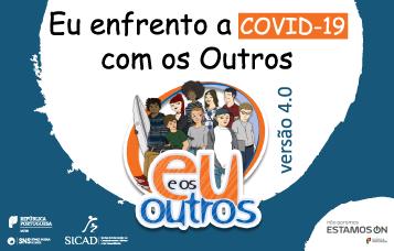 """SICAD lança versão 4.0 do Programa """"Eu e os Outros"""" – Eu enfrento a COVID-19 com os Outros. Não sejas tu o vírus!"""